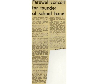 "The press report of the 1973 Christmas Concert tells of it becoming a ""farewell occasion, in which the boys excelled themselves in a programme of Band pieces by leading composers"". ""There were thanks from the headmaster, Mr W R Turner, a gift to Mr Woodward of a miniature trombone, mounted on a base made in the School's workshop, terrific applause and a hearty singing of 'For he's a jolly good fellow' as a final send-off…."""