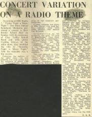 "The press report on the 5th May 1973 'Saturday Night is Music Night'. ""Cray Valley School Band has gained distinction in competitions and by broadcasting, and the reason for its success seems apparent. Under its music master, Peter Woodward, it has reached a high standard, and its playing was marked by verve and good expression""."