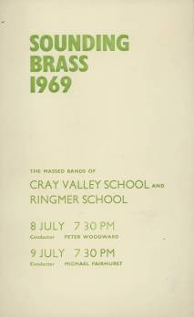 The 1969 'Sounding Brass' Concert was somewhat different. The Cray Valley Band joined with that of Ringmer School from Lewis to form a combined Band of some 79 players. The Schools' had twice competed previously in Band competitions. The first 'Sounding Brass' performance was at Cray Valley and the second at Ringmer School. As Ringmer was a mixed School, six girl musicians also participated. It is understood that the Ringmer School Brass Band still meet at reunions under their original conductor, Michael Fairhurst.